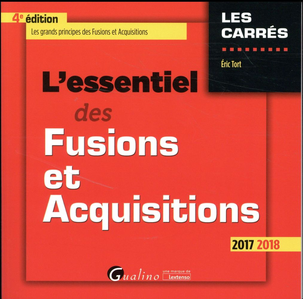 L'essentiel des fusions et acquisitions (édition 2017/2018)