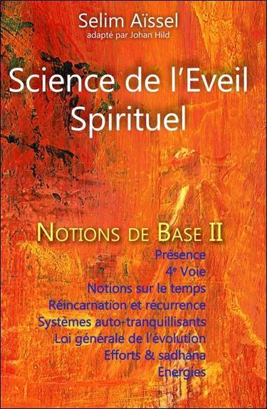 Science de l'éveil spirituel ; notions de base t.2