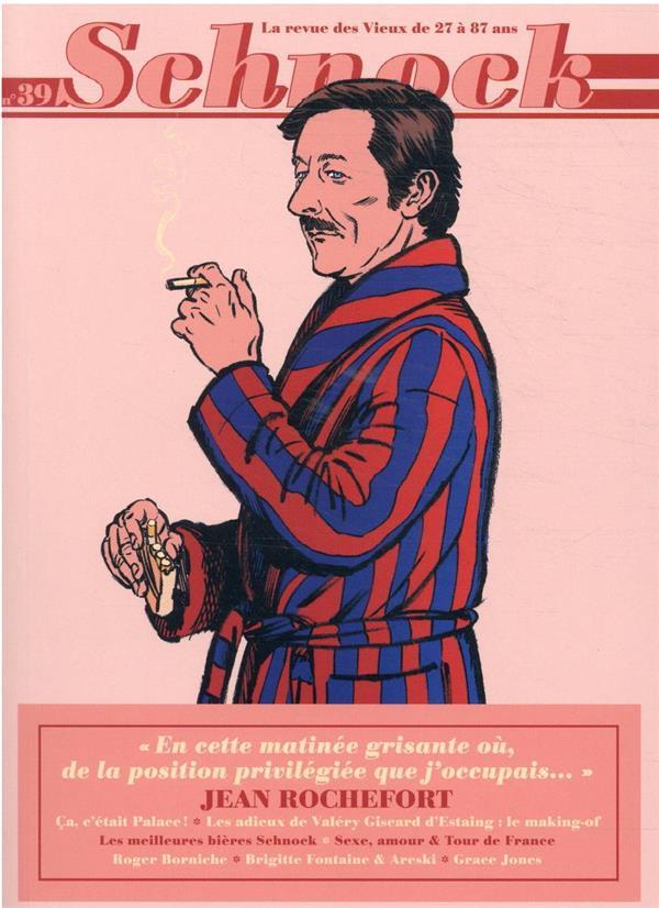 REVUE SCHNOCK n.39 ; Jean Rochefort