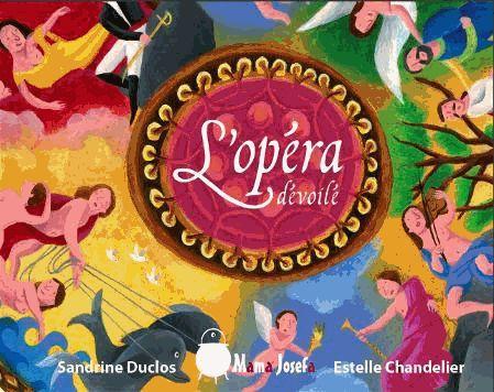 L'opéra dévoilé