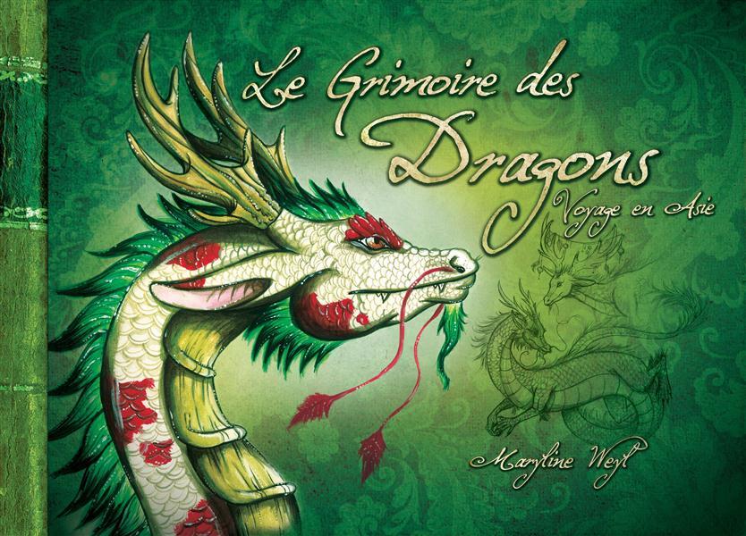 Grimoire des dragons - voyage en asie (le)