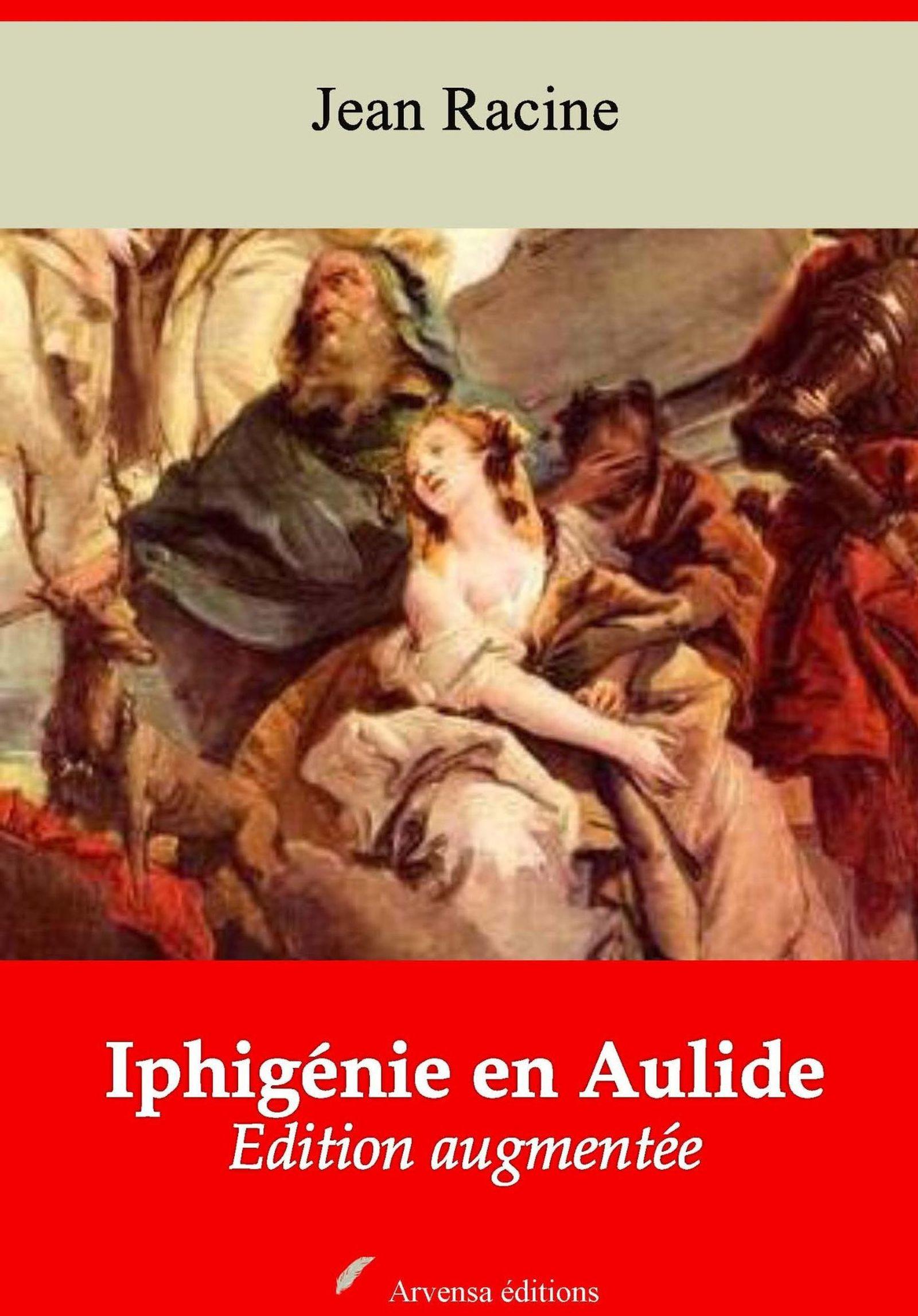 Iphigénie en Aulide - suivi d'annexes