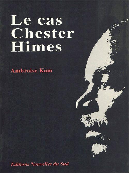 Le cas Chester Himes