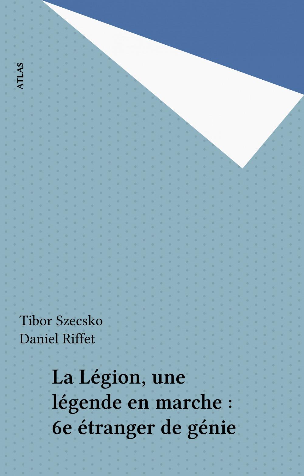 La legion, une legende en marche