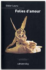 Vente EBooks : Folies d'amour  - Didier LAURU