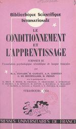 Vente Livre Numérique : Le conditionnement et l'apprentissage  - Al - Henri Gastaut - M.-Alfred Fessard - Gérard de Montpellier - Association de psychologie scientifique de langue française
