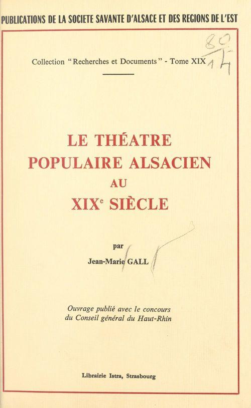 Le théâtre populaire alsacien au XIXe siècle