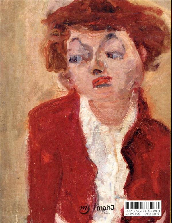 Chagall, Modigliani, Soutine... Paris pour école ; 1905-1940