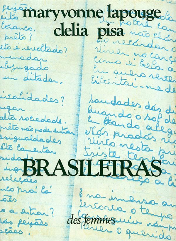 Brasileiras ; voix, écrits du Brésil