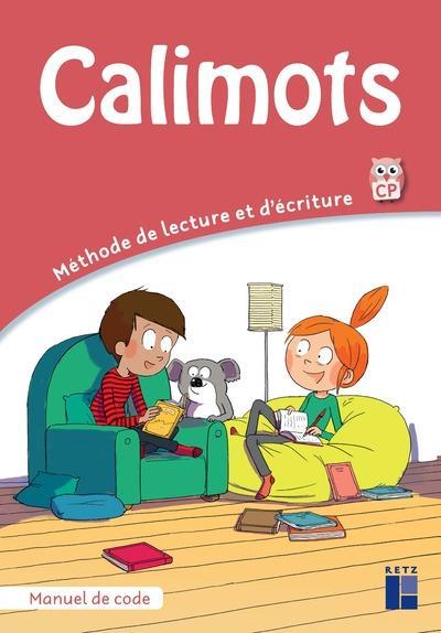 CALIMOTS ; manuel de code ; CP ; méthode de lecture et d'écriture (édition 2020)