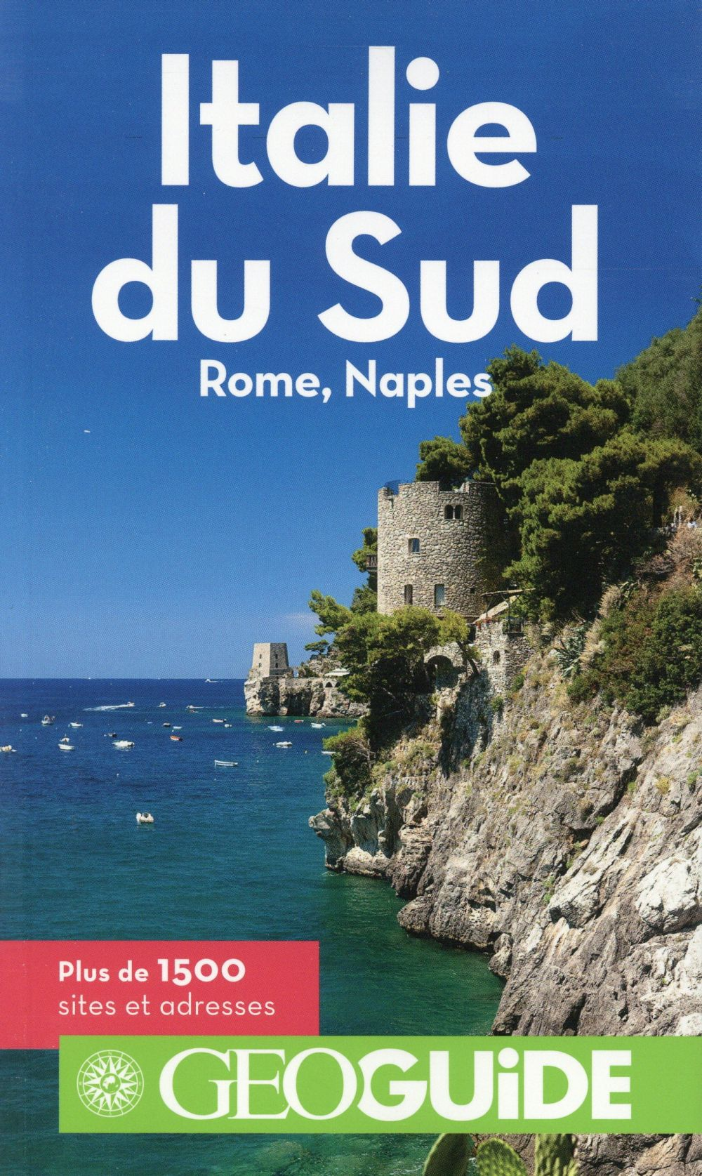 GEOguide ; Italie du Sud ; Rome, Naples