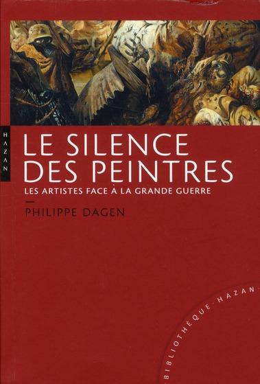 Le silence des peintres ; les artistes face à la grande guerre