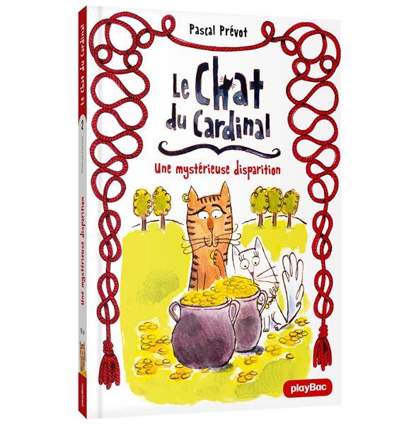 Le chat du cardinal - une mystérieuse disparition t.2