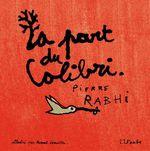 Vente EBooks : La part du colibri (version illustrée)  - Pierre Rabhi