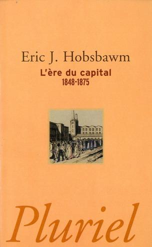 L'ère du capital ; 1848-1875