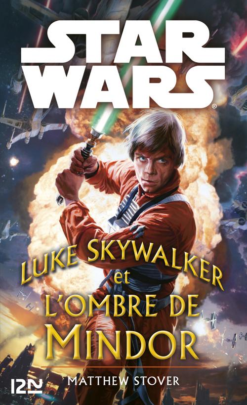 Star Wars ; Luke Skywalker et les ombres de Mindor