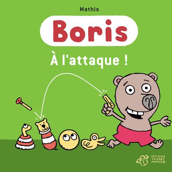 BORIS, A L-ATTAQUE !