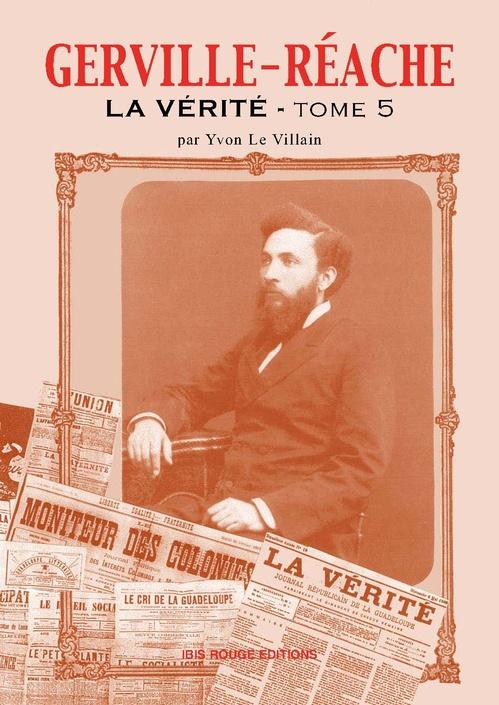 Gerville Réache ; la vérité t.5  - Yvon Le Villain