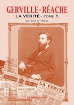 Gerville Réache ; la vérité t.5