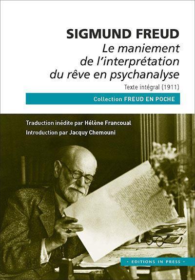 Le maniement de l'interprétation du rêve en psychanalyse