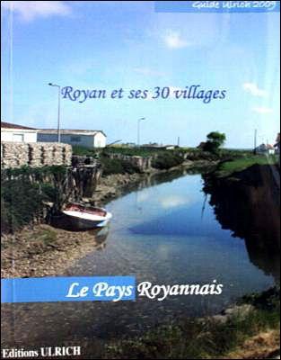 Royan et ses 30 villages ; le pays royannais