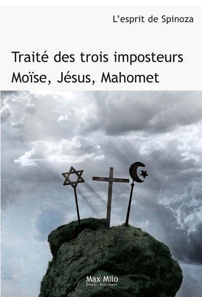 Traite Des Trois Imposteurs ; Moise, Jesus, Mahomet