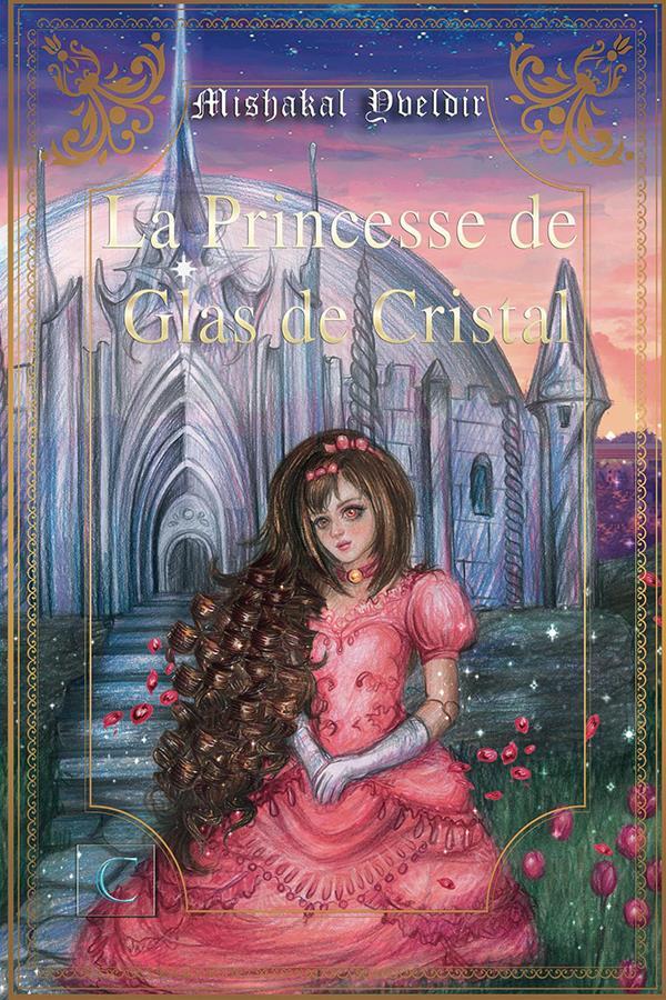 La princesse de glas de cristal t.1
