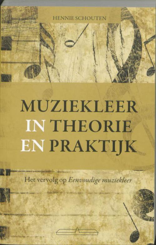 Muziekleer in theorie en praktijk