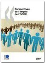 Perspectives de l'emploi de l'OCDE - Édition 2007