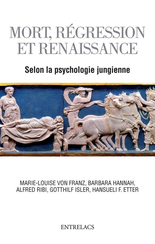Mort, régression et renaissance selon la psychologie jungienne de l'au-delà