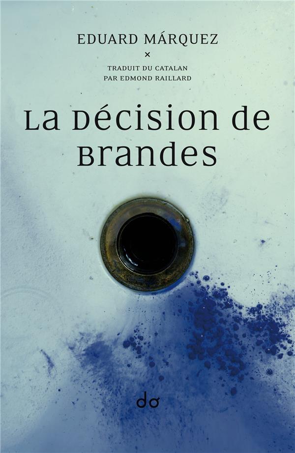 La décision de Brandes