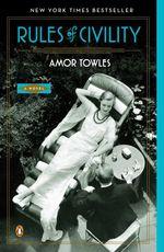 Vente Livre Numérique : Rules of Civility  - Amor Towles