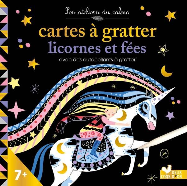 Les ateliers du calme ; cartes à gratter ; licornes et fées