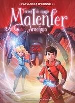 Vente Livre Numérique : Malenfer - Terres de magie (Tome 6) - Arachnia  - Cassandra O'Donnell