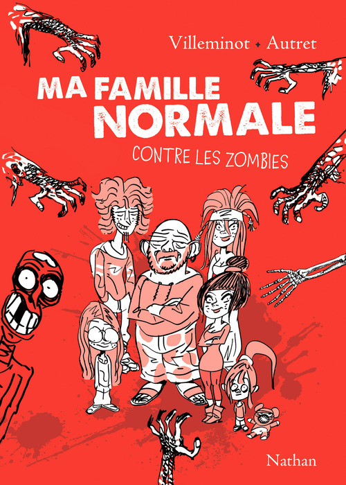 Ma famille normale contre les zombies t.1