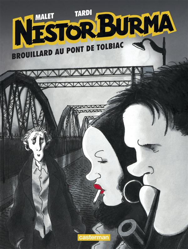 Nestor Burma T.1 ; brouillard au pont de Tolbiac