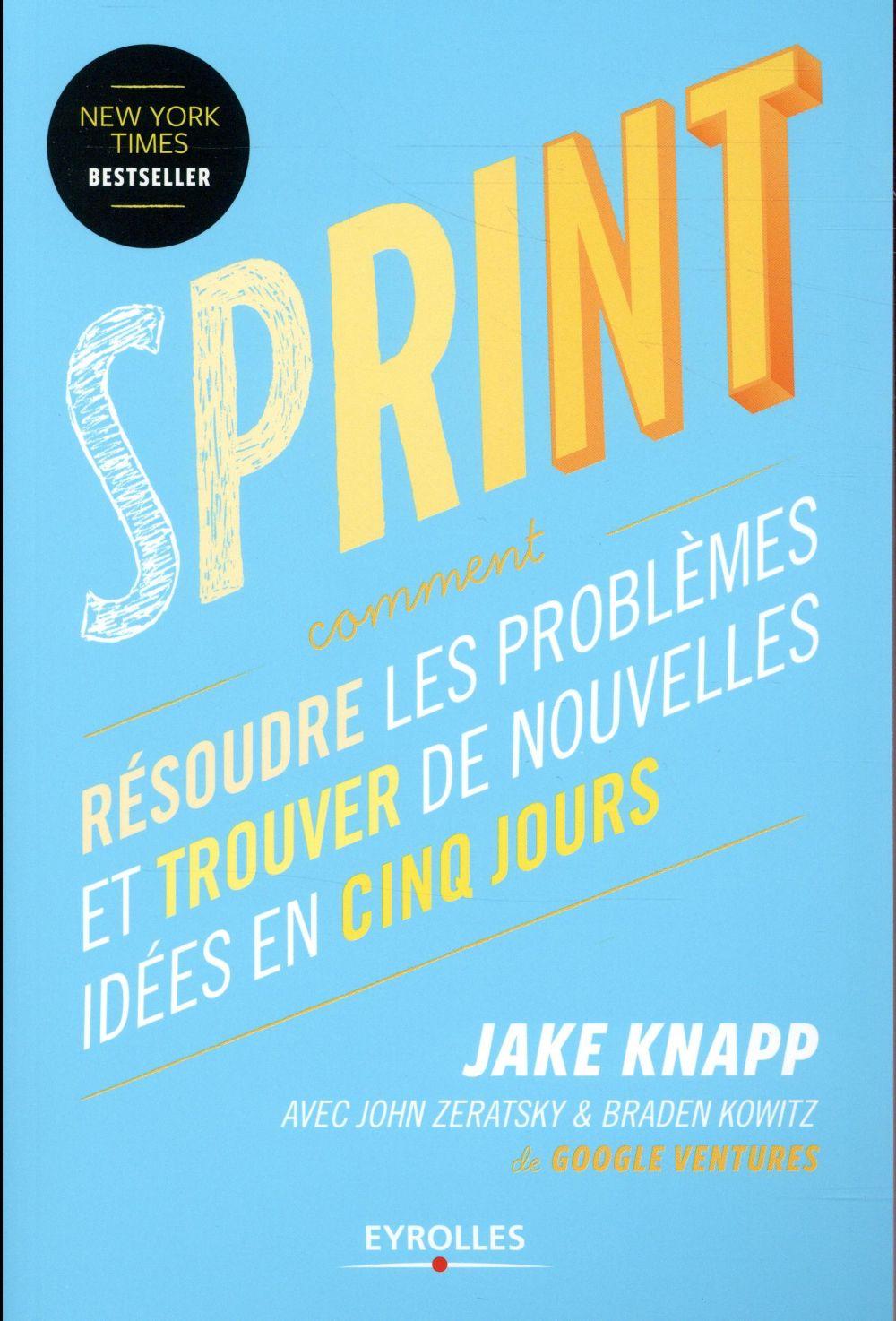 Sprint ; résoudre les problèmes et trouver de nouvelles idées en cinq jours