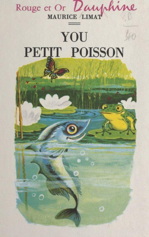 You, petit poisson