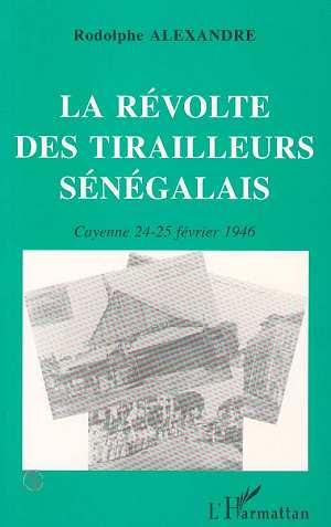 La revolte des tirailleurs senegalais