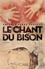 Vente EBooks : Le chant du bison  - Antonio Perez henares