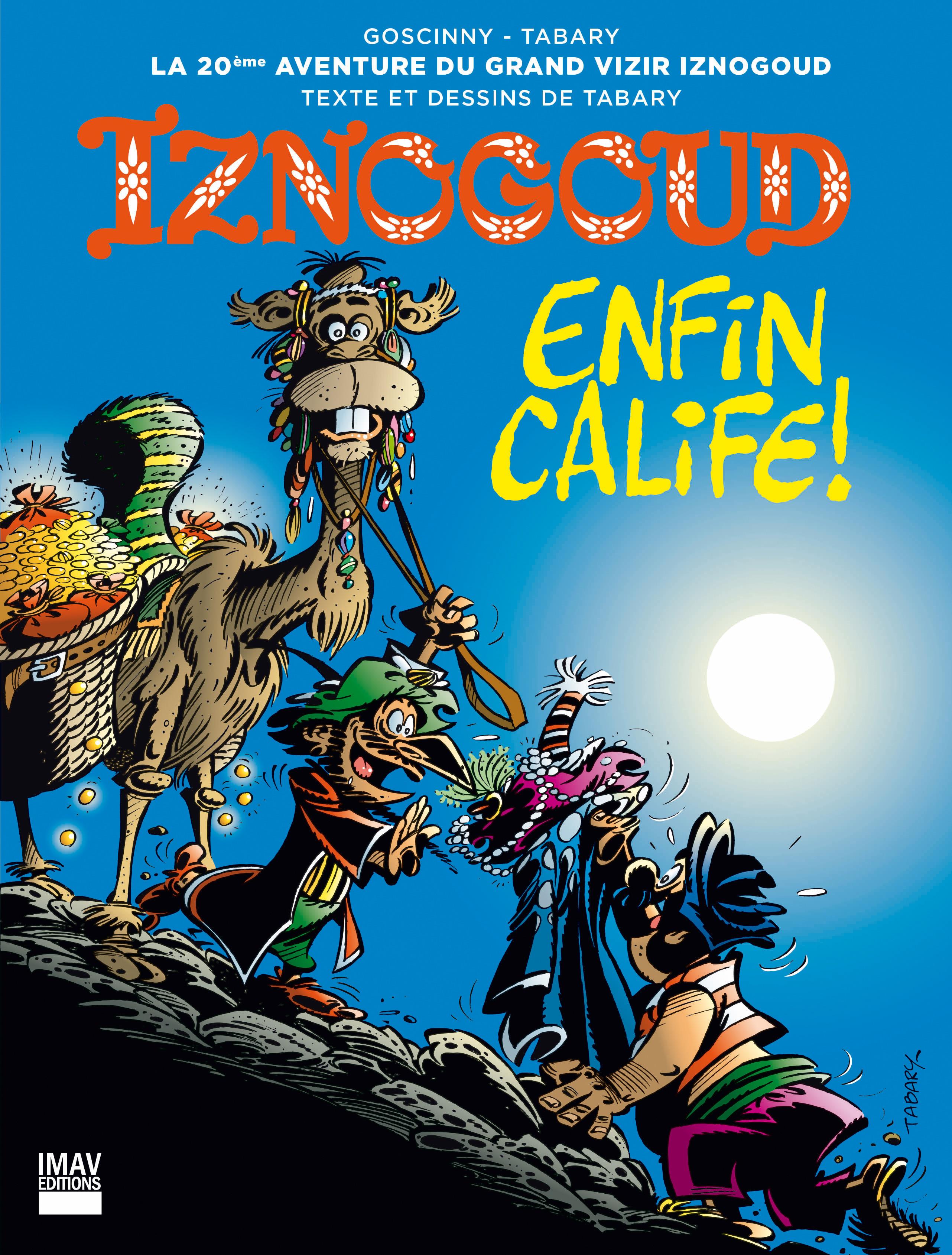 Iznogoud T.20 ; enfin calife !