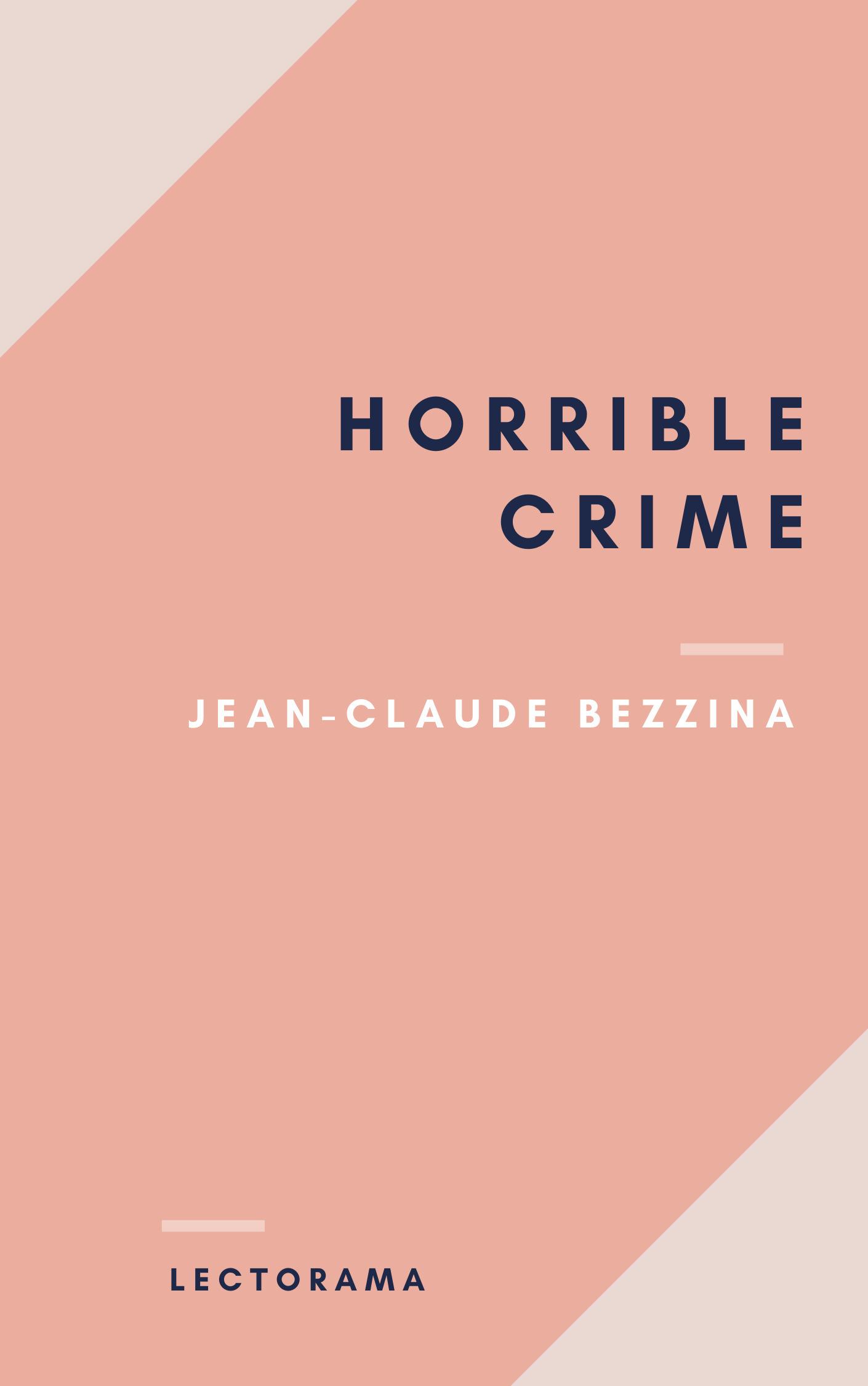 Horrible Crime