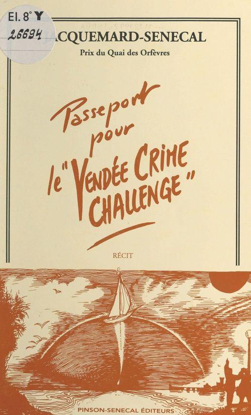 Passeport pour le «Vendée Crime Challenge»