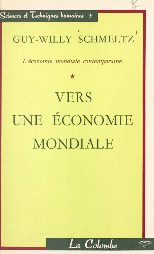 L'économie mondiale contemporaine (1)