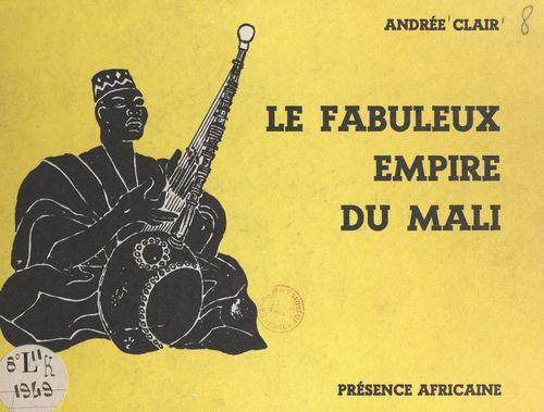 Le fabuleux empire du Mali