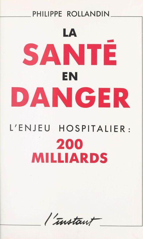 Sante en danger