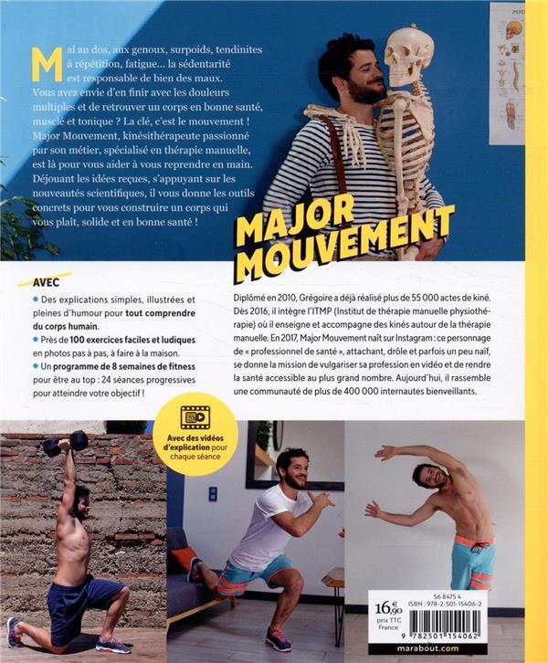 Major mouvement ; 10 clés pour un corps en bonne santé ; un super kiné pour vous aider !