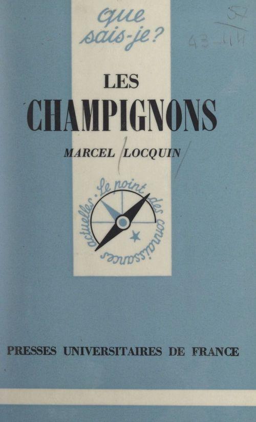 Les champignons  - Marcel Locquin
