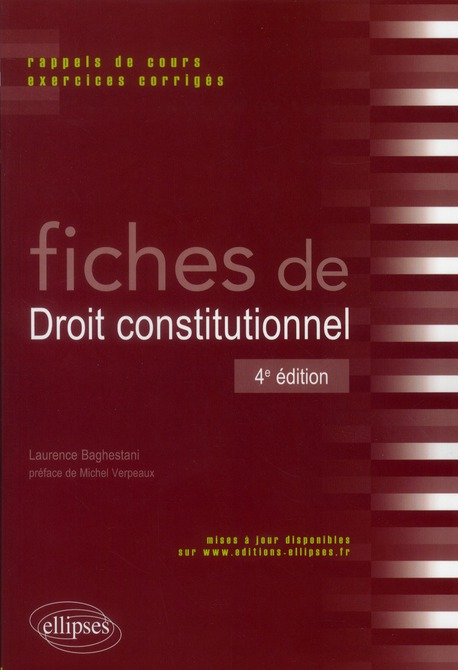 Fiches de droit constitutionnel. rappels de cours et exercices corriges. 4e edition