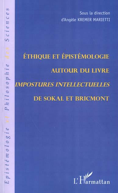 Ethique Et Epistemologie Autour Du Livre ; Impostures Intellectuelles De Sokal Et Bricmont